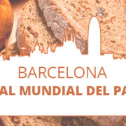 Barcelona, Capital Mundial del Pan 2018