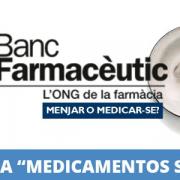"""Se necesitan 1200 voluntarios para la Campaña """"Medicaments Solidaris"""""""