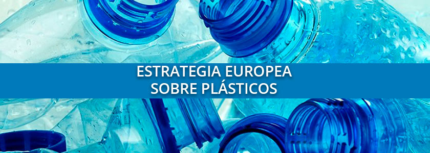 La estrategia europea sobre plásticos