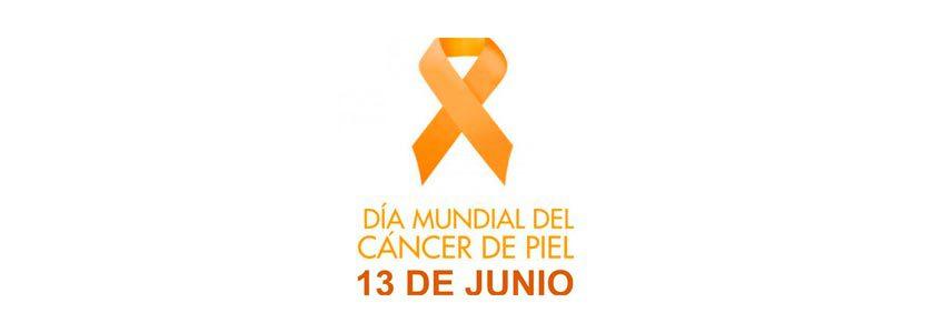 13 de junio - DÍA MUNDIAL DEL CÁNCER DE PIEL