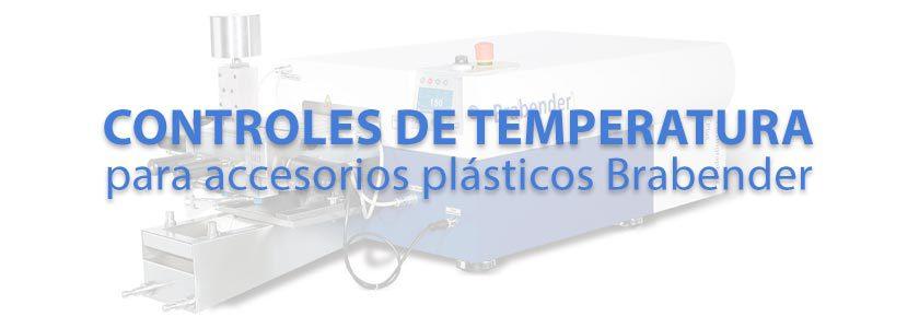 Controladores de temperatura para accesorios plásticos Brabender